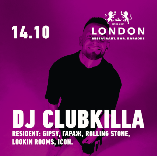DJ Clubkilla в Bar London